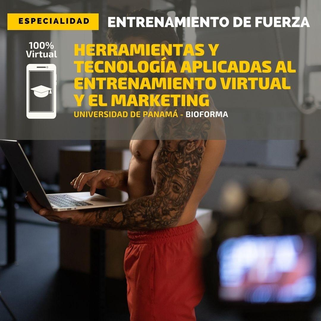 Especialidad: Herramientas y tecnología aplicadas al entrenamiento virtual y marketing